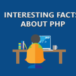 20 Interesting facts about PHP every developer should know | Tips & Tricks | Latest Technology News