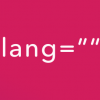 "Quick Tip: Use the ""lang"" Attribute for Better Accessibility 